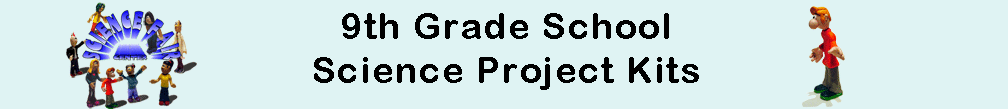 9th Grade Science Fair Project Ideas Kits
