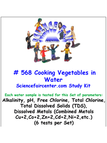 Download # 568 Cooking Vegitables in Water PDF with Alkalinity, pH, Free Chlorine and Total Chlorine, Total Dissolved Solids (TDS) and Dissolved Metals (Combined Metals Cu+2, Co+2, Zn+2, Cd+2, Ni+2, etc.) (6 tests on each water sample).